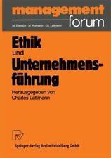 Management Forum: Ethik und Unternehmensführung by Charles Lattmann and...