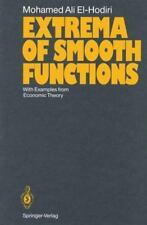 Extrema of Smooth Functions : With Examples from Economic Theory by Mohamed...