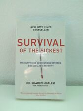 SURVIVAL OF THE SICKEST (DR. SHARON MOALEM)