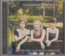 STANISLAW SYREWICZ MILOSC NAD ROZLEWISKIEM NEW & SEALED RARE OOP CD STANISLAS