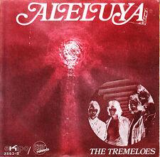 "7"" promo THE TREMELOES aleluya / rag doll 45 SPANISH rare 1970 VINYL VINILO"