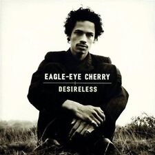 EAGLE-EYE CHERRY - DESIRELESS NEW CD