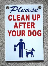 """Please Clean Up After Your Dog 8""""X12"""" Plastic Coroplast Sign with Grommets r&b&w"""
