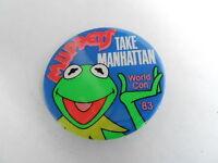VINTAGE PROMO PINBACK BUTTON #107-014 - TAKE MANHATTAN - MUPPETS