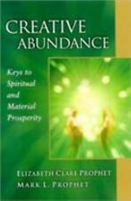Creative Abundance: Keys to Spiritual and Material Prosperity by Mark L Prophet