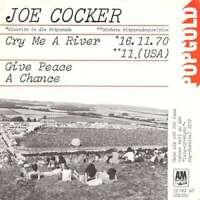 "Joe Cocker - Cry Me A River / Give Peace A Chance 7"" Vinyl Schallplatte - 19828"