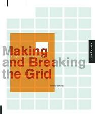 NEW Making and Breaking the Grid By Timothy Samara Paperback Free Shipping