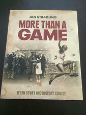 """""""More Than a Game"""" by Jan Stradling (Paperback, 2009) Sport & History *LIKE NEW*"""