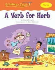 Grammar Tales: A Verb for Herb