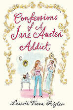 Rigler, Laurie Viera, Confessions of a Jane Austen Addict, Hardcover, Very Good