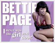 BETTIE PAGE Vintage Retro TIN SIGN - NOT the GIRL NEXT DOOR - Free Ship