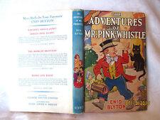 Enid Blyton ADVENTURES OF MR PINK-WHISTLE 1951 HCDJ Dorothy M. Wheeler NEWNES