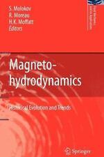Fluid Mechanics and Its Applications Ser.: Magnetohydrodynamics : Historical...