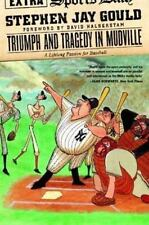 Triumph and Tragedy in Mudville: A Lifelong Passion for Baseball by Gould, Step