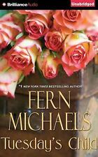 TUESDAY'S CHILD unabridged audio book on CD by FERN MICHAELS