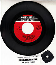 """THE BYRDS So You Want To Be A Rock N' Roll Star & My Back Pages 7"""" 45 record NEW"""