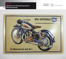 Blechschild Audi NSU Supermax Motorrad Audi Tradition Sammler