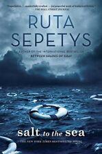 Salt To The Sea  Sepetys*Ruta 2016, Book