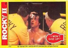1979 Topps Rocky II #73 I Wont Give Up! > Balboa