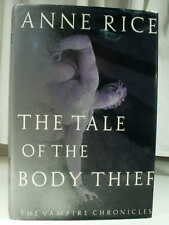1992 ANNE RICE THE TALE OF THE BODY THIEF Vampire Chronicles Fine First Edition