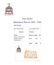 KEN TAYLOR BLACKBURN ROVERS 1954-1964 ORIGINAL HAND SIGNED CUTTING/CARD