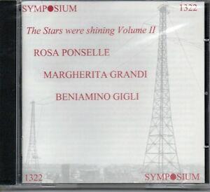 PONSELLE - GRANDI - GIGLI - THE STARS WERE SHINING - VOLUME 2 - SYMPOSIUM 2004