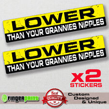 LOWER sticker decal vinyl jdm funny low coilovers fresh illest stance car drift