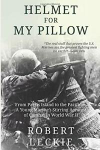 Helmet for My Pillow: From Parris Island to the Pacific Book The Fast Free