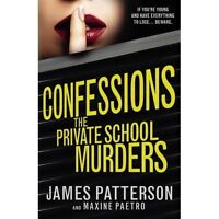 Confessions: The Private School Murders: (Confessions 2), Patterson, James, Very