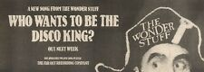 25/2/89Pgn07 Advert: The Wonder Stuff 'who Wants To Be The Disco King?' 4x11
