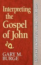 Guides to New Testament Exegesis: Interpreting the Gospel of John Vol. 3 by Gary