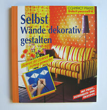 Selbst Wände dekorativ gestalten ★ Carlo Wilbuck ★ >> do it yourself << ★ NEU !