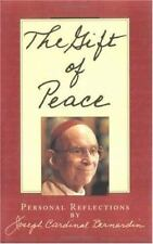 The Gift of Peace : Personal Reflections by Joseph Louis Bernardin (1997,...