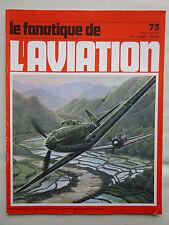 FANATIQUE 73 TRIDENT MARTIN BAKER MB-3 AIRACOBRA PZL PIAGGIO SPARROWHAWK LA 13