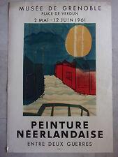 1961Affiche Exposition.PEINTURE NEERLANDAISE ENTRE DEUX GUERRES.MOURLOT.Art