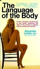 Language of the Body by Lowen, Alexander