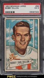 1952 Bowman Large Football Bobby Dillon ROOKIE RC #98 PSA 5 EX