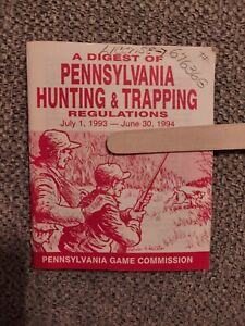 """Vintage 1994 PA""""A Digest of Pennsylvania Hunting & Trapping Regulations"""""""
