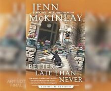 Better Late Than Never: By McKinlay, Jenn