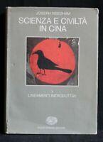 SCIENZA E CIVILTA' IN CINA. Joseph Needham. G. Einaudi Editore.