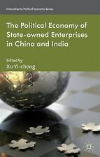 NEW - The Political Economy of State-owned Enterprises in China and India