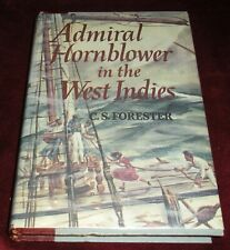 ADMIRAL HORNBLOWER in the WEST INDIES by C.S. Forester HCDJ 1958 BCE