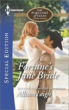 Fortunes June Bride (The Fortunes of Texas: Cowboy Country) by Allison Leigh