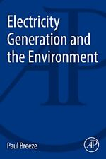 Electricity Generation and the Environment, Breeze 9780081010440 New..