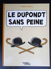 Les Dupondt sans peine Albert Algoud Canal + ETAT NEUF