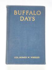 BUFFALO DAYS by Col. H. Wheeler: Cheyenne Indians / Wild West / 5th Cavalry 1925