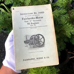 WOW! RARE ANTIQUE 1915 FAIRBANKS-MORSE INSTRUCTIONS 2400D OIL GAS ENGINE MANUAL!