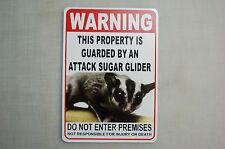 WARNING ATTACK SUGAR GLIDER Pet Guard on Duty  sign vinyl lettering