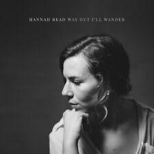 Hannah Read - Way Out I'll Wander [New CD]