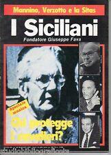 I SICILIANI direttore G. Fava - Anno III n.28 - 1985 ; ANTIMAFIA ANTIPOLITICA